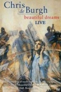 Cover Chris De Burgh - Beautiful Dreams Live [DVD]